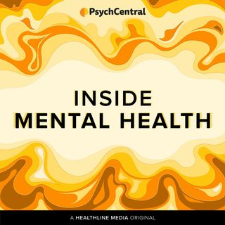 Inside Mental Health: A Psych Central Podcast
