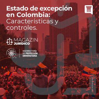 ESTADO DE EXCEPCION EN COLOMBIA. Características y Controles.