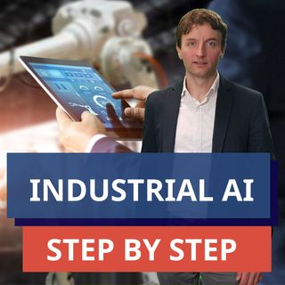 #66 - I 3 elementi fondamentali di un progetto di Industrial AI