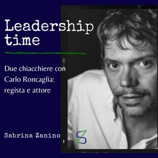 Due chiacchiere con Carlo Roncaglia, regista e attore