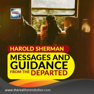 Harold Sherman Messages And Guidance From The Departed