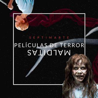 Películas de terror malditas - Séptimarte - Valentina Gracia. / CP5