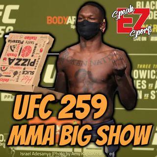 UFC 259 MMA BIG SHOW