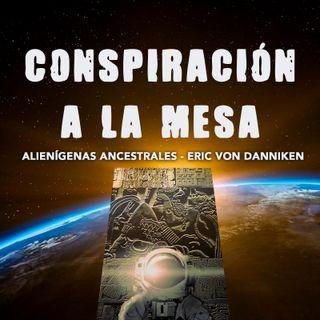 01: Alienigenas ancestrales - Eric Von Danniken