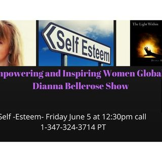 Empowering and Inspiring Women Globally- Self Esteem