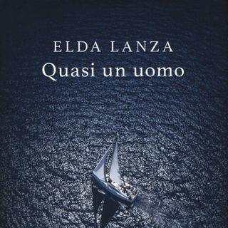 "Elda Lanza ""Quasi un uomo"""