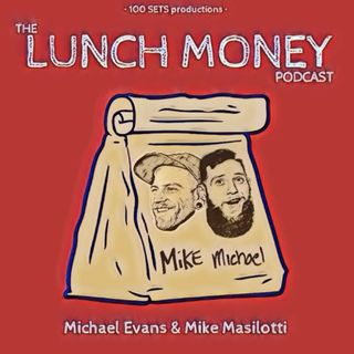 "Lunch Money: Ep. 29 ""You Can Suck On Anything"""