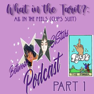 What in the Tarot? 🔮EP 17 Part 1