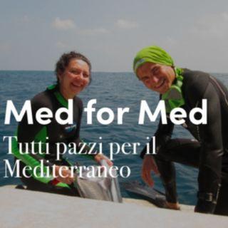 Med for Med: tutti pazzi per il Mediterraneo!