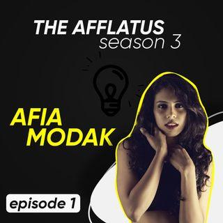 Episode 1 - Afia Modak