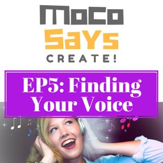 5: Finding Your Voice