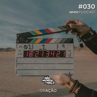 #030 - orAÇÃO