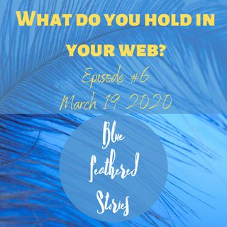 What Do You Hold In Your Web