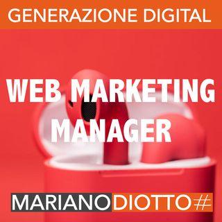 Puntata 47: Il web marketing manager