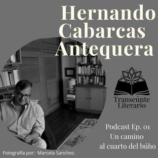 EP01 Un camino al cuarto del Búho - Audio Podcast