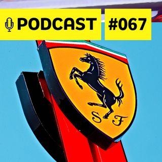 #067 – Após 'comemorar' GP 1000, qual é o tamanho da crise da Ferrari?