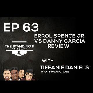 EP 63 | Errol Spence Jr vs Danny Garcia Review and More