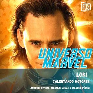 Loki - Calentando motores