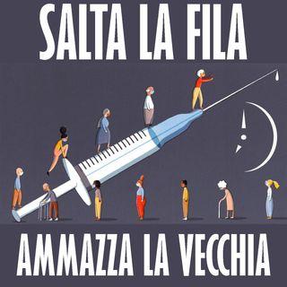 """I Vaccini di Categoria: """"Salta la fila, ammazza la vecchia"""""""