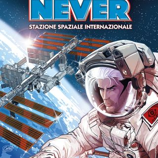 Incontri ravvicinati: Nathan Never incontra Luca Parmitano