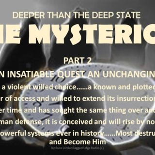 DEEPER THAN THE DEEP STATE PART 2 A IT HAS AN INSATIABLE QUEST