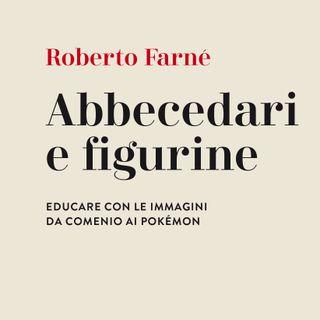 """Roberto Farné """"Abbecedari e figurine"""""""