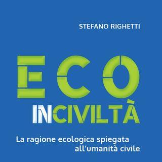 """Stefano Righetti """"Ecoinciviltà"""""""