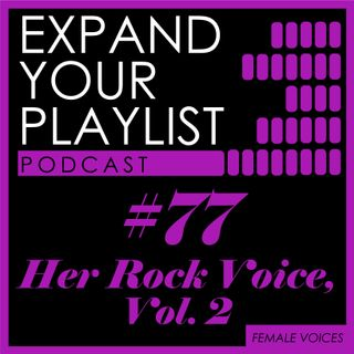 #77: Her Rock Voice, vol. 2