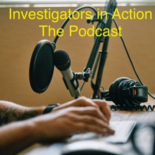 Investigators-in-Action with Michelle Harris