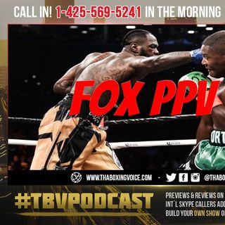 ☎️Deontay Wilder vs Luis Ortiz II🔥PBC is Finalizing a Deal For FOX PPV😱❓