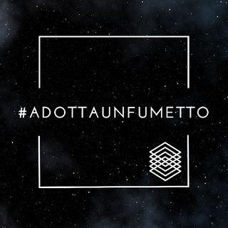 #adottaunfumetto Ep. 005 (NumeroZeroComics)