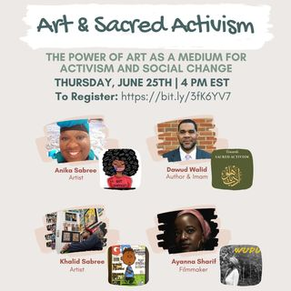 Art and Sacred Activism - June 25, 2020 - Johns Hopkins University