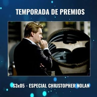 TdP S3x05 - Especial Nolan