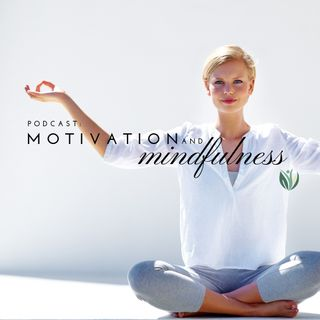 Motivation and Mindfulness