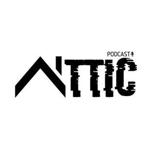 Attic Podcast