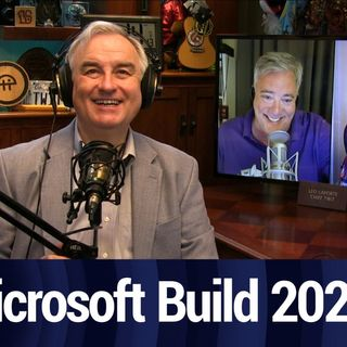 Microsoft Build 2020 Highlights | TWiT Bits
