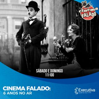 Cinema Falado - Rádio Executiva - 24 de Abril de 2021
