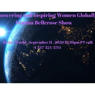 Empowering and Inspiring Women Globally- Better World