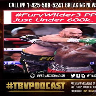 """☎️BREAKING NEWS: Tyson Fury vs Deontay Wilder🔥""""Does Just Under 600K Pay-Per-View Buys😱"""