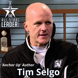 Episode 053 - Anchor Up Author and Former Grand Valley AD Tim Selgo