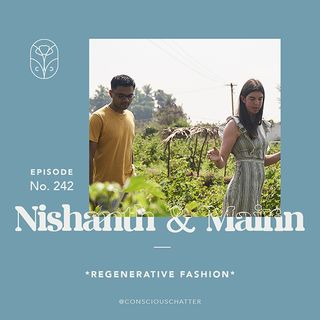 S05 Episode 242 | Questioning the meaning behind *regenerative fashion* and building new fashion systems with Christy Dawn & Oshadi Collecti