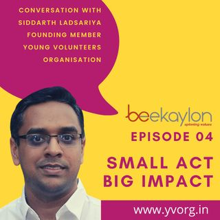 Giving back - In conversation with Siddharth Ladsariya, Young Volunteers Organisation