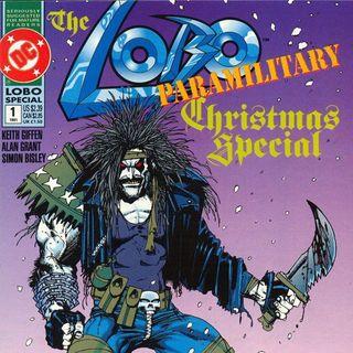 Source Material #143: Lobo Paramilitary Christmas & DC Christmas Specials