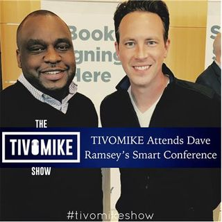 TIVOMIKE Attends Dave Ramsey's Smart Conference