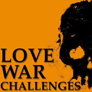 Love War Challenges