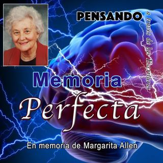 Una memoria perfecta, Margarita Allen (PAE N.16)