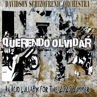 Querendo Olvidar - An Acid Lullaby For the 2020 Summer