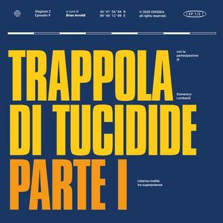 Stagione 2, Puntata 10 - Trappola di Tucidide, parte I