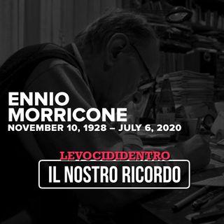 Levocididentro-Speciale Ennio Morricone