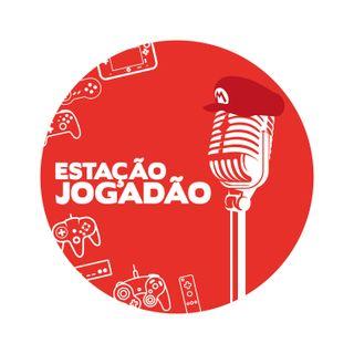 #06 Estação Jogadão Podcast
